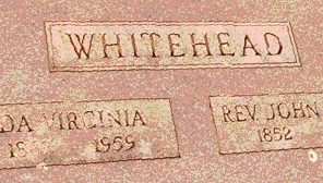 Tombstone Tuesday:  John Elam Whitehead, a case study for finding elusive ancestors (On a Wing and a Hunch)