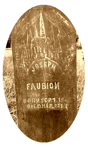 "Tombstone Tuesday:  Joseph Faubion, the man who ""died twice"""