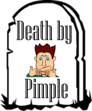 Far-Out Friday:  Death By Pimple