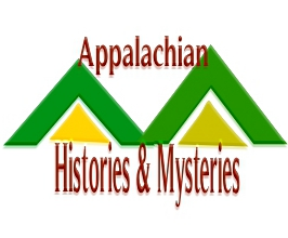 Digging History Magazine:  Introducing Appalachian Histories & Mysteries