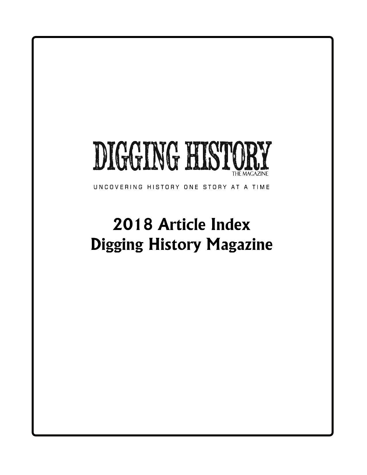 2018 Digging History Magazine Article Index